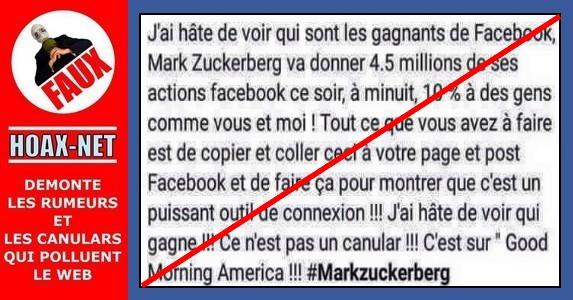 Non, Mark Zuckerberg ne donnera pas 4.5 millions de ses actions facebook ce soir, à minuit à 10 % des gens comme vous et moi !