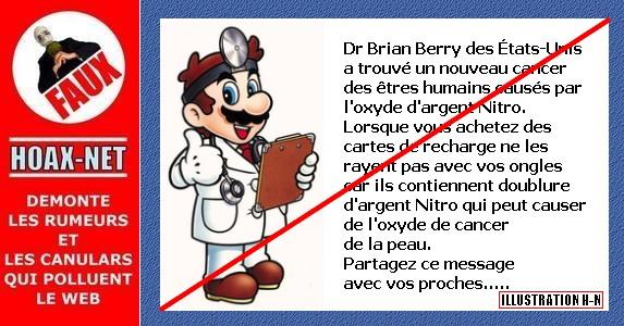 Aucun médecin du nom de «Dr.Brian Berry» n'a découvert un nouveau cancer !