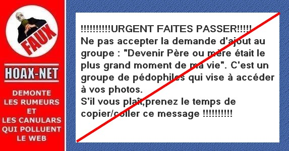 Cette alerte concernant le groupe «devenir père et mère…» tourne depuis 2010 sur Facebook.