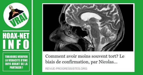 Comment avoir moins souvent tort? Le biais de confirmation par Nicolas Gauvrit.