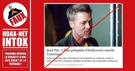 NON, Brad PITT n'a pas déclaré que Hollywood était un vaste réseau de pédophiles.