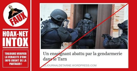 Non, un enseignant n'a pas été abattu par la gendarmerie dans le Tarn, MAIS…