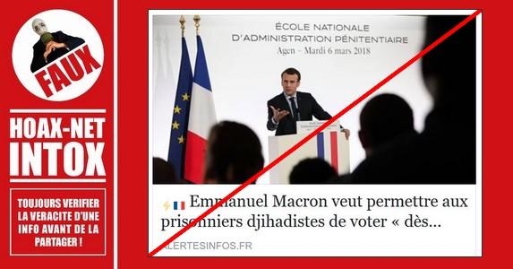 NON, Emmanuel MACRON ne veut pas permettre aux prisonniers djihadistes de voter « dès 2019 ».
