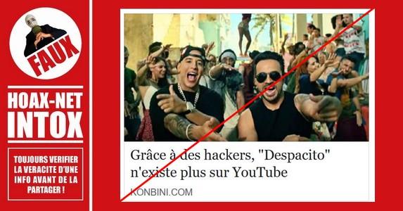 Non, La vidéo «Despacito» n'a pas été supprimée définitivement de Youtube à cause de Hackers.