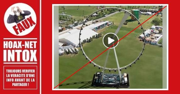 Non, La Grande roue de Coachella ne se déforme pas et ne se déplace pas.