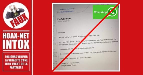WhatsApp Gold : attention à cette vidéo « Martinelli » qui est un hoax, ne faites pas suivre.