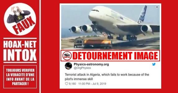 Non, il n'y a pas eu d'attaque terroriste contre un Airbus A380 en Algérie.