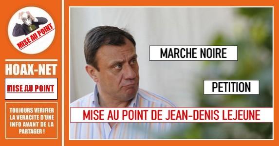 Non, Jean-Denis Lejeune n'est pas l'auteur d'une pétition, ni l'organisateur d'une «Marche noire»