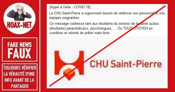 Non, le CHU Saint-Pierre n'a pas lancé d'appel au recrutement.