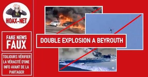 Les fausses images de la double explosion à Beyrouth (Liban).
