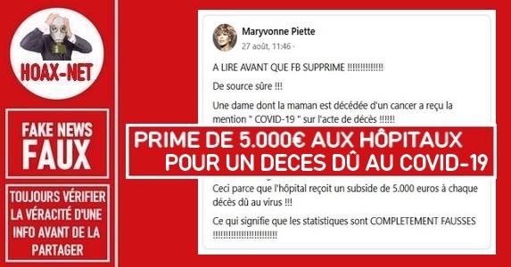Non, il n'y a pas de prime de 5.000€ octroyée aux hôpitaux pour un décès dû au Covid-19.