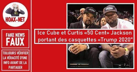 Non, «Ice Cube» et Curtis «50 Cent» ne portaient pas des casquettes «Trump 2020»