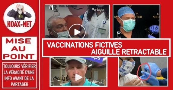 Mise au point concernant les vidéos de vaccinations «fictives» et aiguilles «rétractables».
