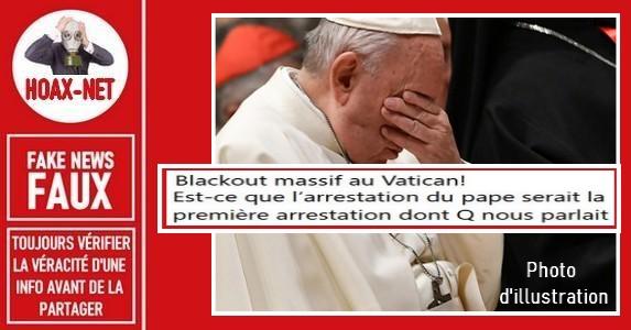 Vatican : Non, le pape n'a pas été arrêté.
