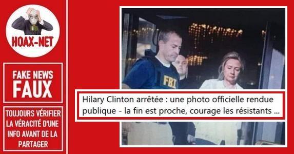 Non, Hillary Clinton n'a pas été arrêtée par le F.B.I. ou autre.